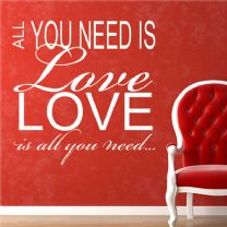 Love is All You Need ~ Wall sticker / decals